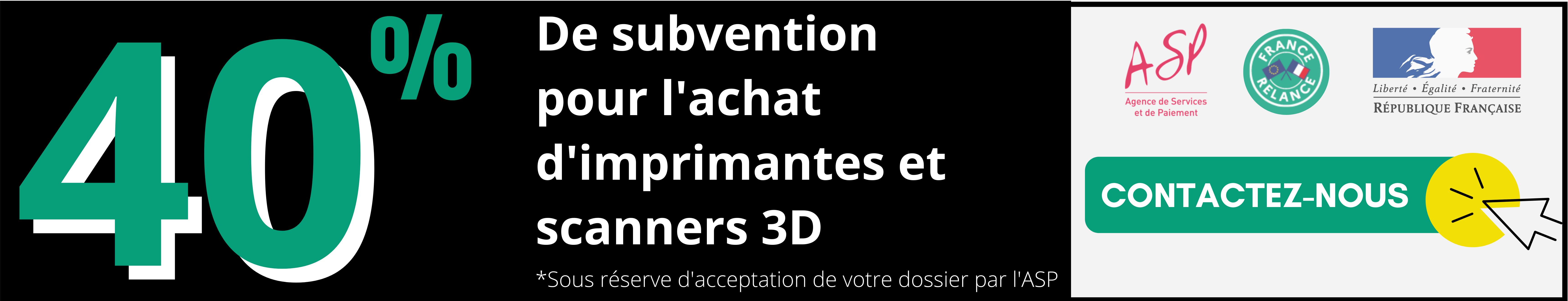 Plan de relance : 40% de subvention sur le matériel d'impression 3D.
