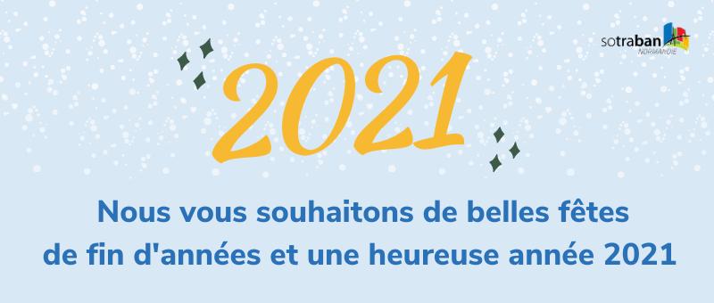 SOTRABAN vous adresse ses meilleurs voeux pour 2021 !