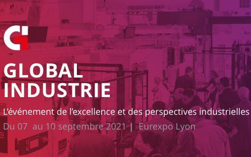 [Global Industrie 2021]Nouvelle date en septembre !